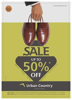 Your Rules in your Country. Avail end of season discounts of upto 50% on Leather Shoes & accessories, at URBAN COUNTRY A-89 LGF, Lajpt Ngr-II. Ph 011-41037855