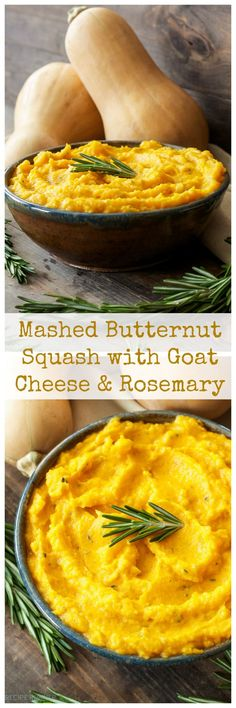 Mashed Butternut Squash with Goat Cheese and Rosemary ~ Goat cheese & rosemary add richness & fresh piney flavor to mashed butternut squash. A great alternative to potatoes! Side Dish Recipes, Vegetable Recipes, Vegetarian Recipes, Cooking Recipes, Healthy Recipes, Salad Recipes, Think Food, Food For Thought, Mashed Butternut Squash