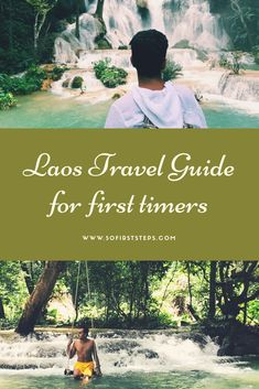 A Backpacking Laos Travel Guide for First Timers | 50 First Steps
