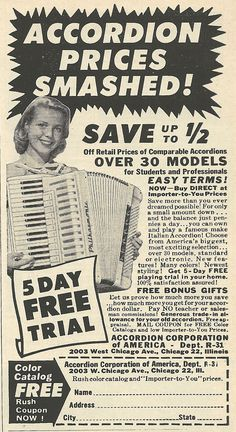 In the early 1960s, accordions were about as popular as shit sandwiches; sellers tried everything to move them off the shelves.