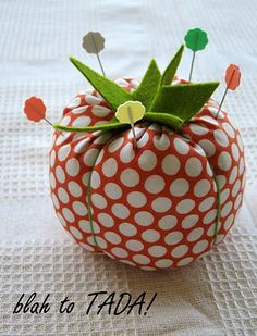 blah to TADA!: An Easy to Make Pin Cushion...maybe fill with sand instead of fiberfill?