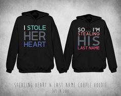 Stealing Heart & Last Name Couple Hoodie by 365inlovedotcom, $59.99