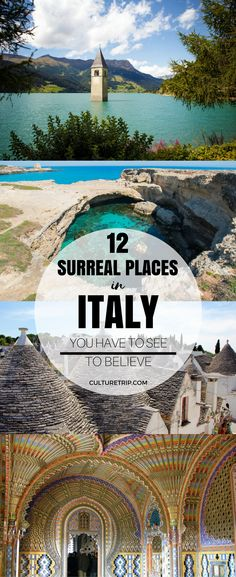 12 Surreal Places in Italy You Have to See to Believe|Pinterest: theculturetrip