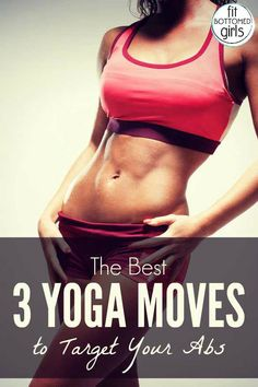 Three quick yoga poses that will flatten your belly and keep you looking fly for the entire year. | Fit Bottomed Girls