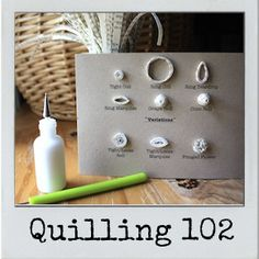 The Sweet Spot: Quilling 102