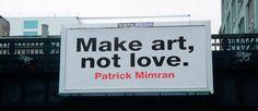 Billboard project. I pannelli di Patrick Mimran che parlano d'arte | Te La Do Io Firenze !