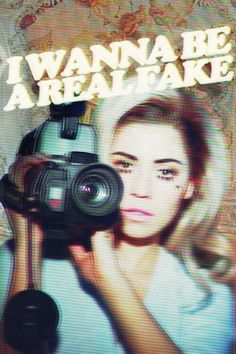 Marina And The Diamonds- Teen Idle.  I WANNA BE A REAL FAKE