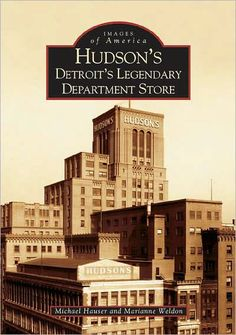 Hudson's: Detroit's Legendary Department Store.  Took the bus with my mom  to shop at Hudson's.