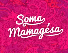 "Check out new work on my @Behance portfolio: ""Soma Mamagésa"" http://be.net/gallery/61165073/Soma-Mamagsa"