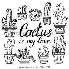 Vector hand drawn cactuses and succulents. Doodle floral in pots. Vector botanical set. Sketch of ink. Cactus is my love  hahaaaaa  tchau