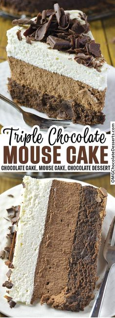 Chocolate Mouse Cake, Triple Chocolate Mousse Cake, Decadent Chocolate Cake, Chocolate Dream Cake Recipe, Choclate Mousse, White Chocolate Cake, Decadent Cakes, Cupcake Recipes, Baking Recipes
