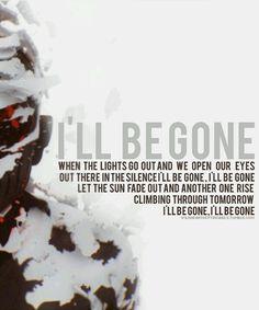 I'll be gone lyrics