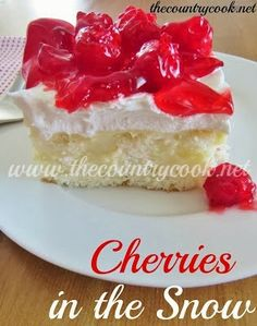 Cherries in the Snow poke cake recipe from The Country Cook. This is one of the best poke cakes. The white chocolate pudding takes this to a whole new level.