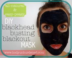 Natural blackhead buster using activated carbon and bentonite clay. I get how this could work,but I'd be very worried about it staining my face.