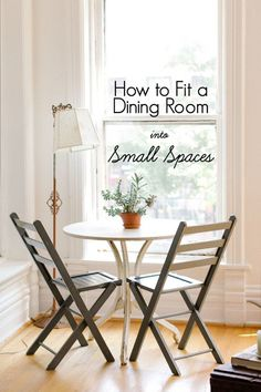 Fitting a Dining Room Into Small Spaces — Apartment Therapy