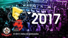 Para ninguém ficar perdido com tanta notícia. ;)  #E3 #E32017 #VaoJogar #VideoGames #Games #InstaGames