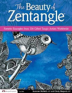 The Beauty of Zentangle  (Suzanne McNeill and Cindy Shepard)