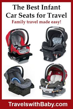 Here are my picks for best infant car seats for travel. Car seats are listed in order of maximum child height. All seats featured here can travel. Baby Travel Bed, Toddler Travel, Travel With Kids, Family Travel, Travel Car Seat, Travel Stroller, Travel Couple Quotes, Travel Quotes, Flying With A Baby