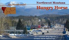 Hungry Horse, population about 900, is one of those small communities likely to be overlooked on the way to Glacier National Park,