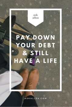 """What does balance look like in your budget — between paying down your debt and still having a life? Do you have a """"number"""" you stick to on a regular basis for paying down your debt?"""