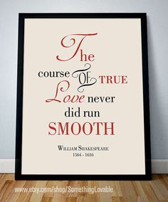 the course of true love never did run smooth essay the course of  smooth midsummer nights dream and the o jays printable quote william shakespeare quot the course
