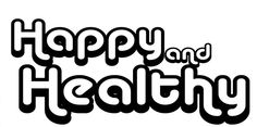 How to be Happy and Healthy