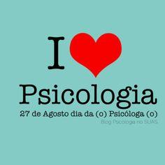 dia do psicólogo I love Psicologia