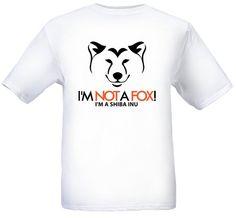 I'm NOT a FOX Shiba Inu T-Shirt