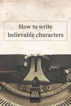 Read how to write believable characters that bring your story to life. Good characterisation is crucial for writing story characters that fascinate readers.