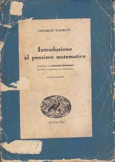 INTRODUZIONE AL PENSIERO MATEMATICO di Friedrich Waismann 1944 Einaudi Editore