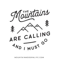 'I Love you to the mountains and back' Printable Mountain Quotes, Scrapbook Quotes, Mountain Designs, Peace Quotes, The Mountains Are Calling, Stickers, Cricut Design, Are You Happy, Logo Design