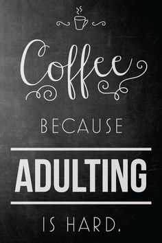 Coffee Because Adulting is Hard Quote Faux Gold Foil by SarasPrints. Quote gift printable poster canvas home decor gallery wall gold foil