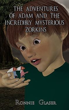 The Adventures of Adam And The Incredibly   This is a great story for middle-age school kids.  It has adventure, mystery, and fantasy, all built into one book.  Mysterious Zorkins by Ronnie Glaser http://www.amazon.com/dp/1530080320/ref=cm_sw_r_pi_dp_Pab5wb0QAV0F0.  A good read for children in Grades 2-6, or Ages 7-12.