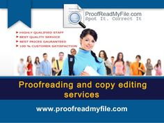 Generate quality content of documents through online editing at proof read my file.