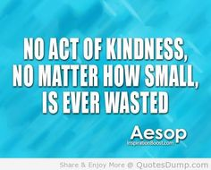 40 Best Kindness Images Kindness Quotes Picture Quotes Acts Of