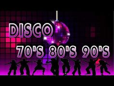 Disco Dance 70' 80' 90'- Greatest Disco Songs Of All Time - Best Disco Songs Ever - YouTube