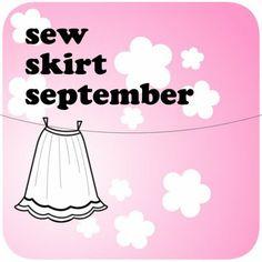 Sew Skirt September - Month long celebration of Skirts - Join In !