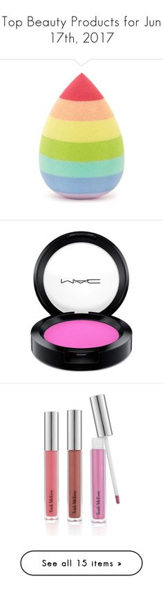 """Top Beauty Products for Jun 17th, 2017"" by polyvore ❤ liked on Polyvore featuring beauty products, makeup, makeup tools, forever 21 cosmetics, forever 21 makeup, forever 21, cheek makeup, blush, saucy miss and mac cosmetics"