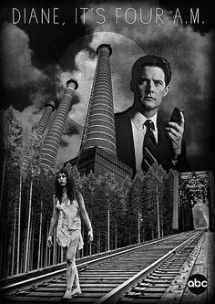Diane, it's four a.m. | Twin Peaks imaginary promo poster. | Flickr