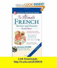 The Ultimate French Review and Practice with CD-ROM (UItimate Review  Reference Series) (9780071744140) David Stillman, Ronni Gordon , ISBN-10: 0071744142  , ISBN-13: 978-0071744140 ,  , tutorials , pdf , ebook , torrent , downloads , rapidshare , filesonic , hotfile , megaupload , fileserve