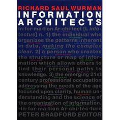 Information architects by richard saul wurman
