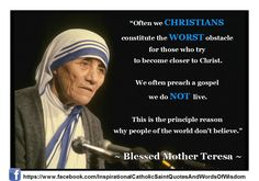 Blessed Mother Teresa Quote     Lord, help me to live a life that glorifies You and shows Christ to others--every day! Amen