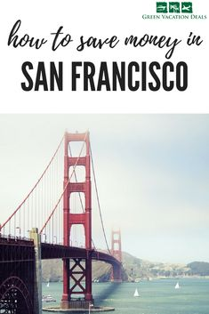San Francisco Travel Advice - Find out how to save money in San Francisco on fun San Francisco attractions! If you want to find great things to do in San Francisco that won't break your budget, then click to get great travel advice. Perfect for planning your San Francisco California travel itinerary. #SanFrancisco #California #CityPass #Sausalito #SixFlags #Berkeley #MuirWoods #WineCountry #Yosemite