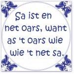 friese tegeltjes spreuken 97 beste afbeeldingen van Fryske spreuken   Fries, March en Mars friese tegeltjes spreuken