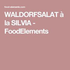 WALDORFSALAT à la SILVIA - FoodElements