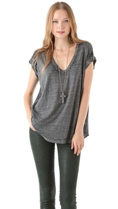Free People Keep Me V Tee--These are AMAZING tees, perfect for keeping up with your little one.  Dress it up or down!...definitely worth the price, but be sure to scour sales b/c you get them on the cheap!