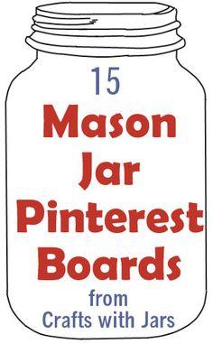 Crafts with Jars: 15 Mason Jar Pinterest Boards to Follow