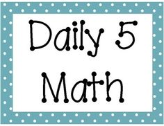 Daily 5 Math Signs/Posters FREE