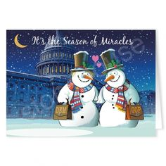 Could this year be the season of miracles?  It is not looking that way right now...funny snowman democrat and republican snowman coming together in unity...on day, we hope...keep believing in miracles!  Funny political snowman holiday greeting card!