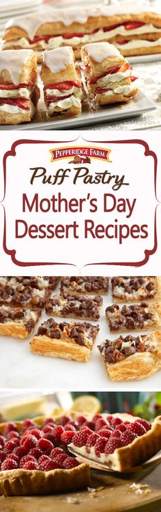 Puff Pastry Mother's Day Dessert Recipe Collection. This collection is perfect whether you're hosting a Mother's Day brunch or looking to spend a Sunday baking with the kids. From sweet Strawberry Napoleons to rich Chocolate Velvet Torte, unbeatable Cookie Bars and Island Sticky Puffs; this collection is full of flavors Mom will love.